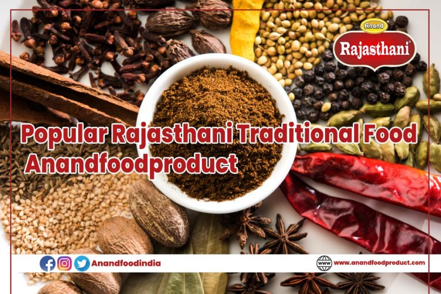 Popular Rajasthani Traditional Food - Anandfoodproduct